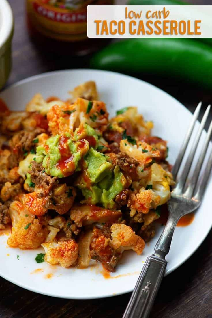 This low carb taco casserole will make any taco lover happy! Top it off with extra guac, salsa, and your favorite taco sauce. #lowcarb #lchf #keto #mexican #casserole