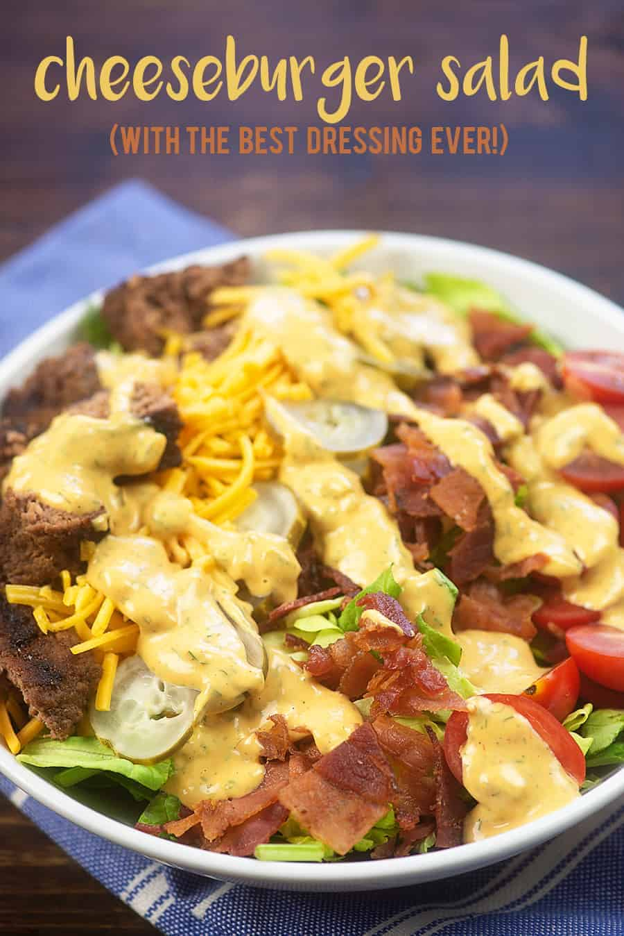 Cheeseburger Salad (with the BEST dressing EVER!)   That Low