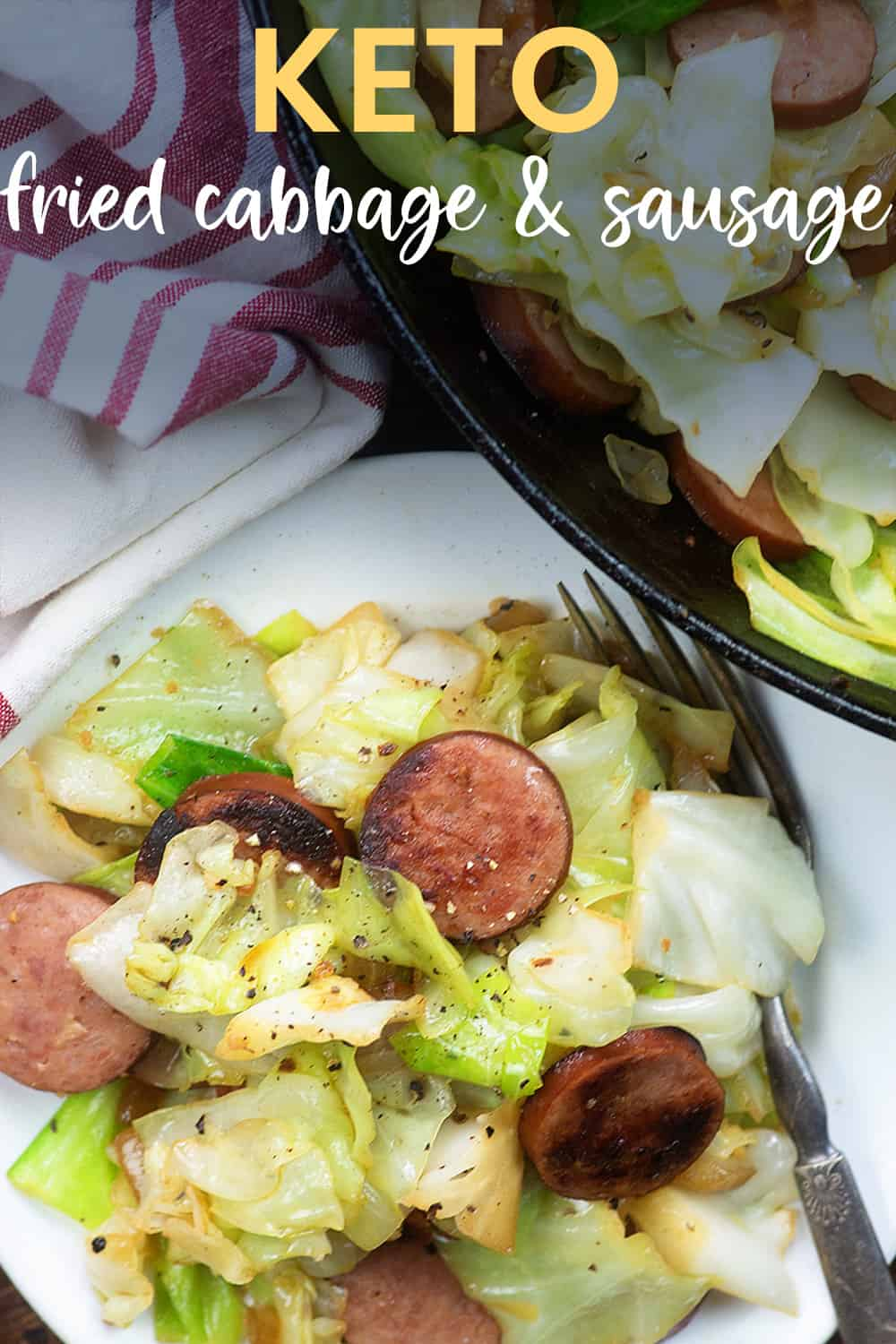 fried cabbage and sausage on white plate with text for Pinterest.