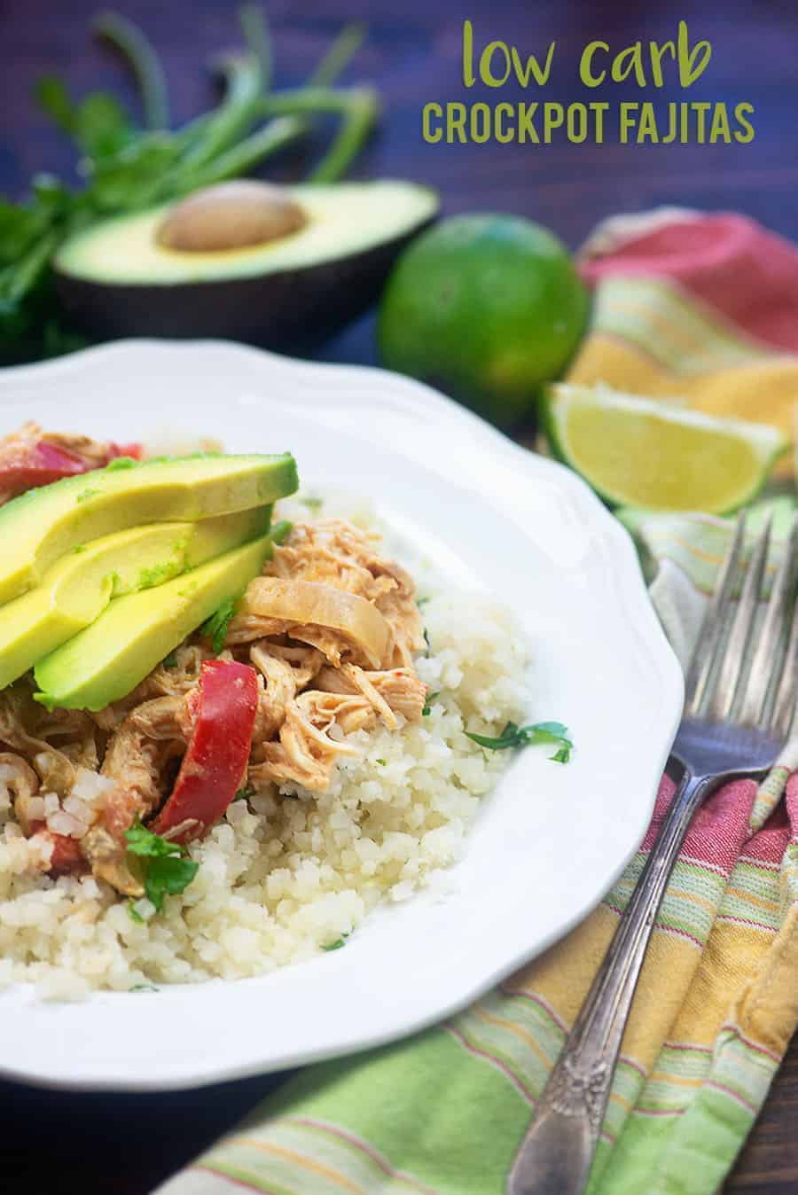 Low carb crockpot chicken fajitas! Serve these over cauliflower rice for yummy low carb Mexican night! #lowcarb #keto #chicken