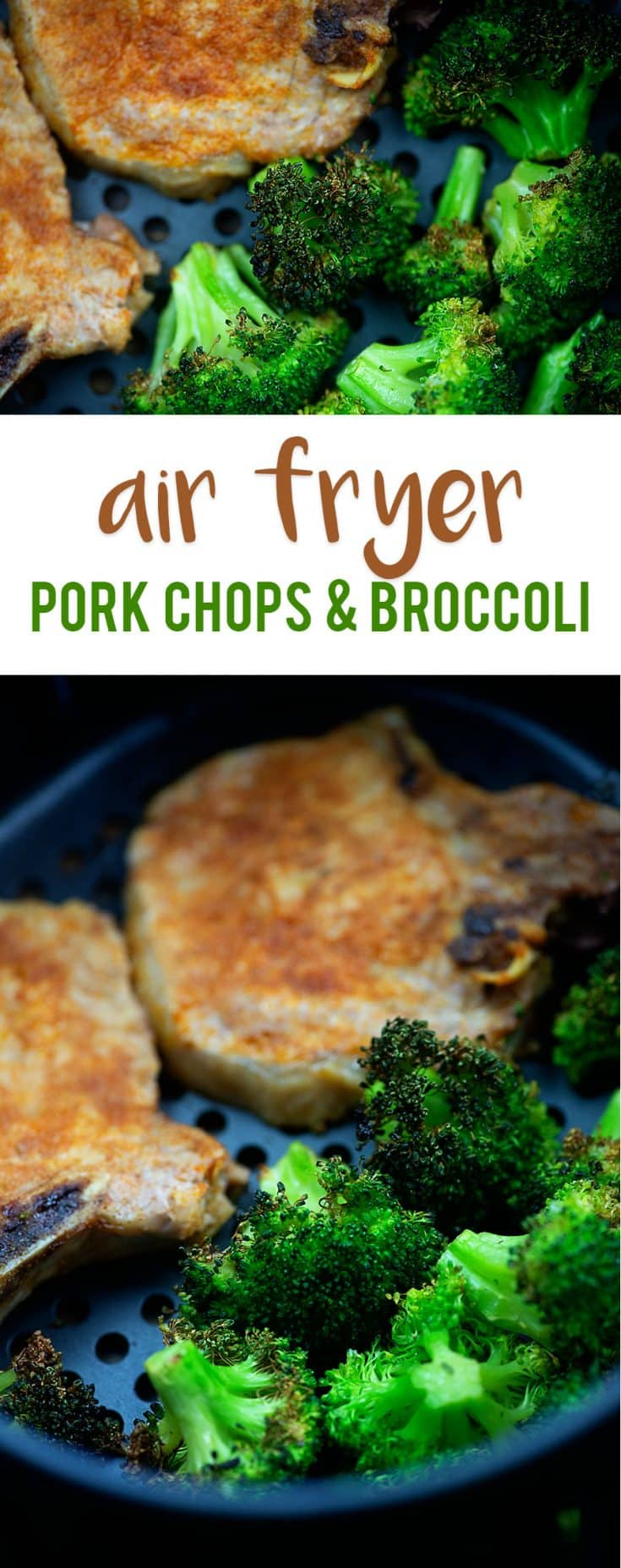 Air Fryer Pork Chops and Broccoli! Perfectly juicy pork chops and roasted broccoli all at once! #airfryer #porkchops #broccoli #easy