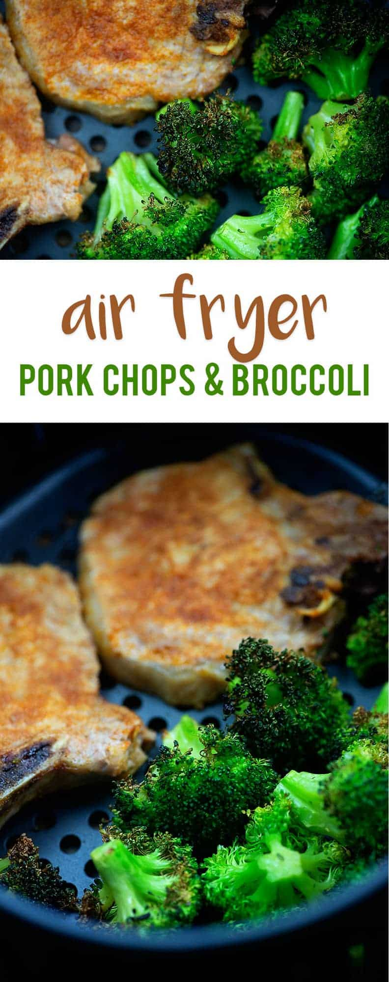 broccoli and pork chops just removed from the air fryer