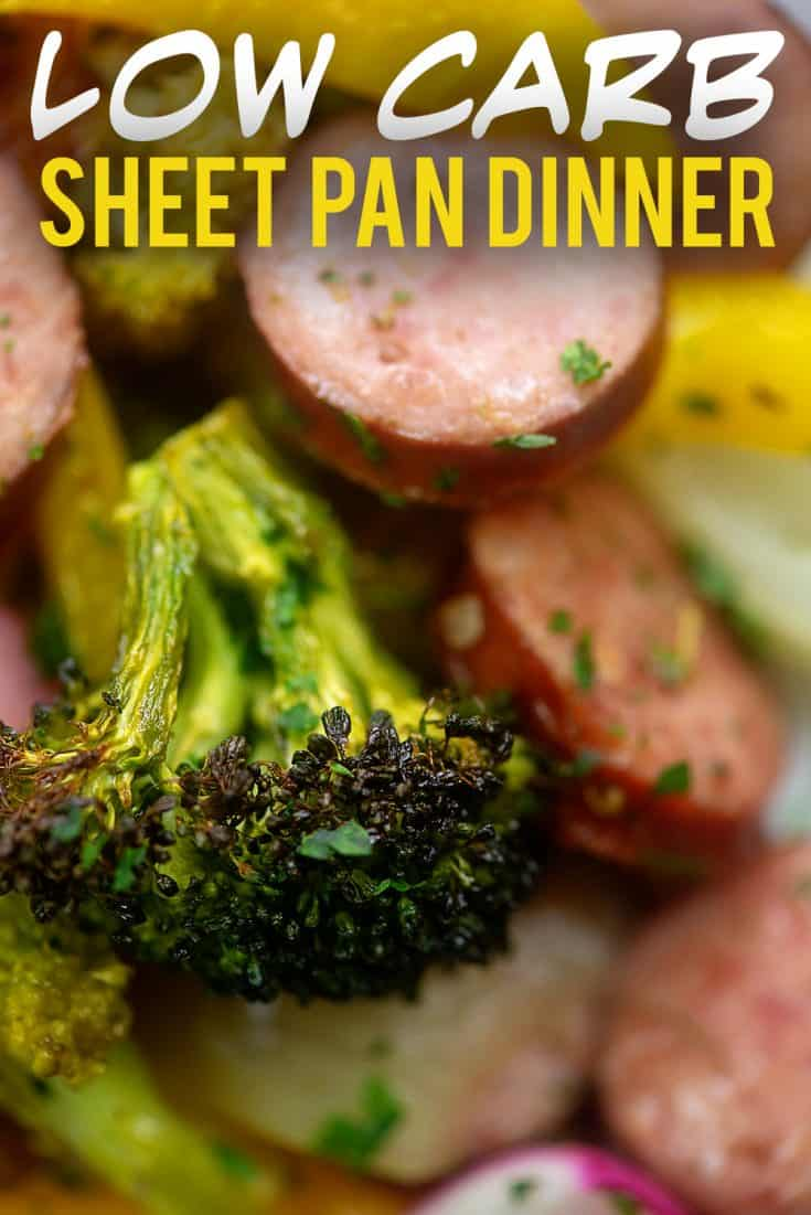 This LOW CARB sheet pan dinner is ready in 20 minutes. Made with smoked sausage and loads of low carb vegetables! #lowcarb #keto #sheetpan