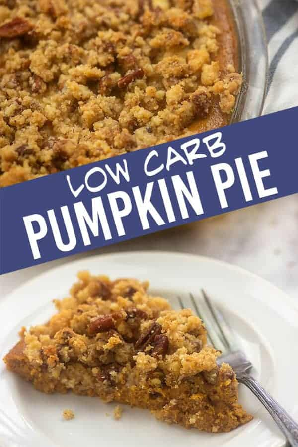 Low carb pumpkin pie topped off with a simple pecan streusel! This recipe is so easy and perfect for a holiday dinner! #lowcarb #keto #pumpkin #pie