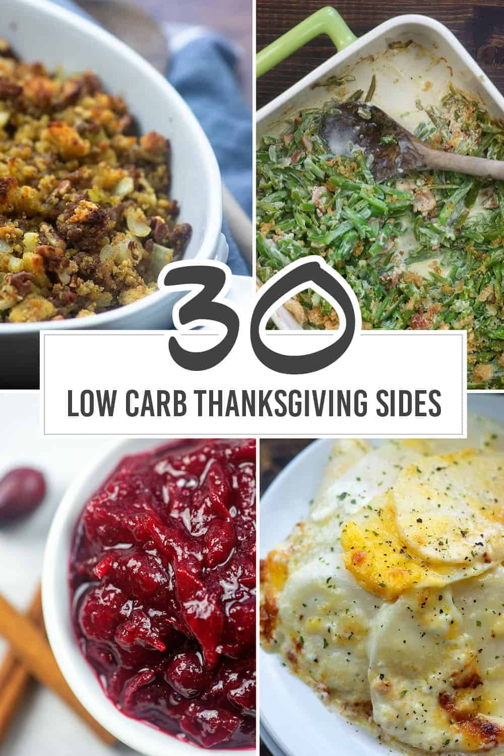 four pictures of low carb dishes: stuffing, green beans, cranberry sauce, and turnips