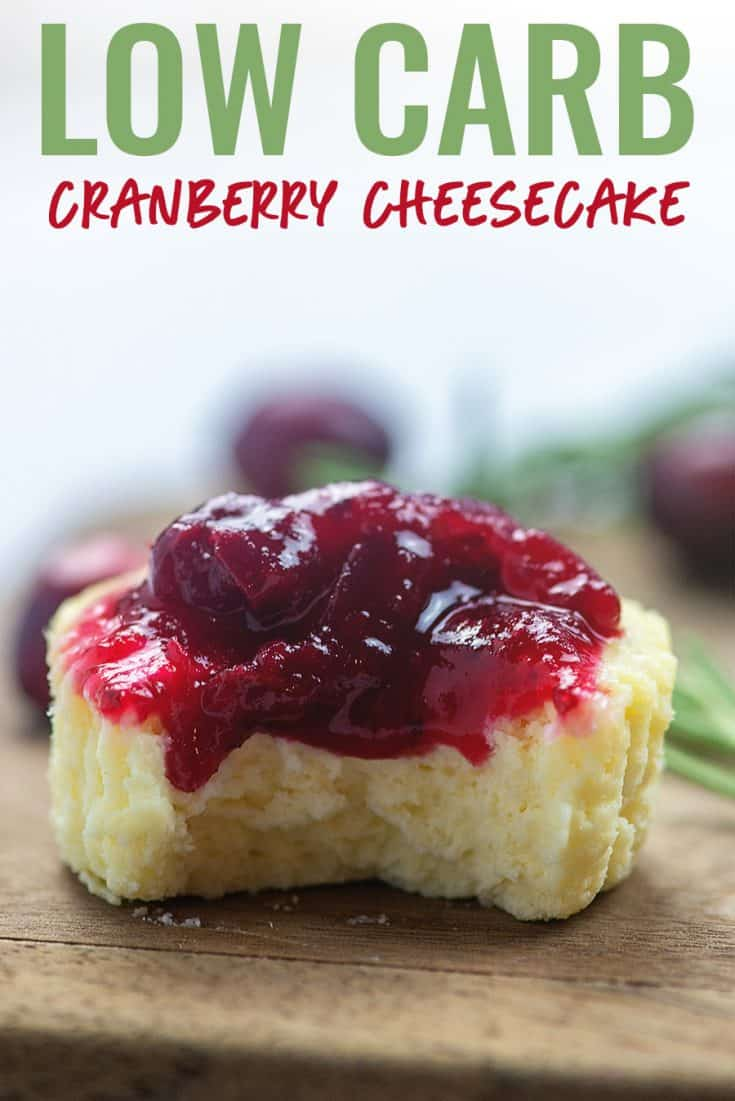 Low Carb Cranberry Cheesecake - just 1 net carb per mini cheesecake! #lowcarb #keto #cheesecake