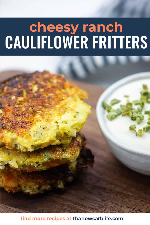 ranch cauliflower fritters on cutting board