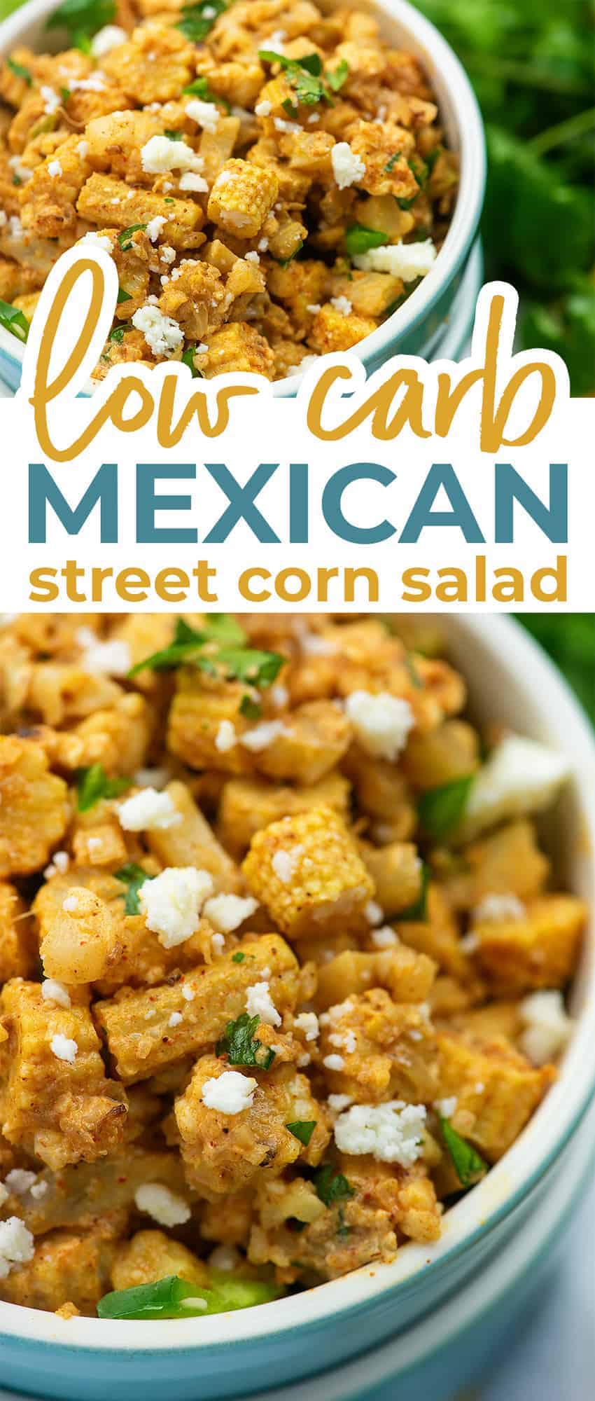 low carb Mexican street corn salad photo collage