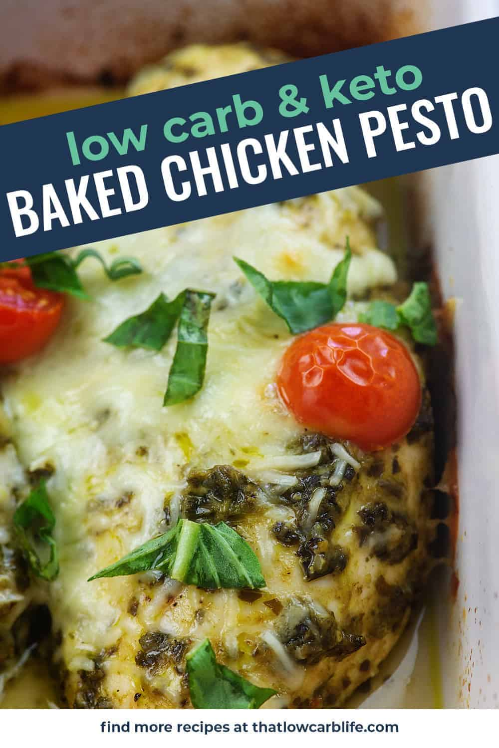 baked chicken pesto with cheese and cherry tomatoes in baking dish