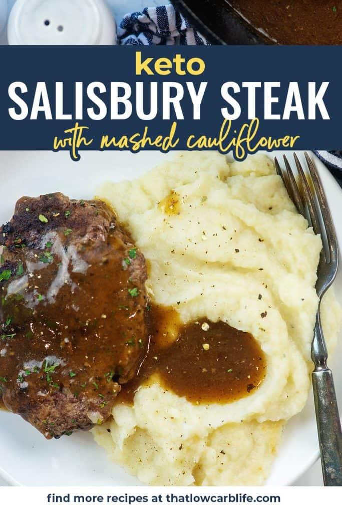 keto salisbury steak on plate with mashed cauliflower and gravy
