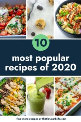 collage of the 10 most popular recipes from 2020 on That Low Carb Life.