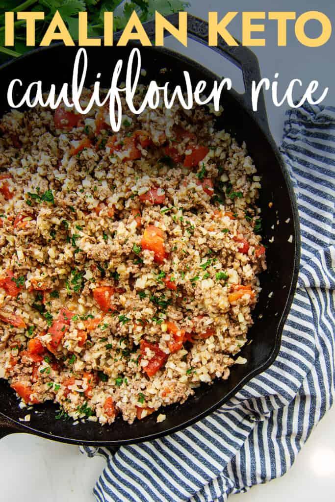 skillet full of Italian cauliflower rice.