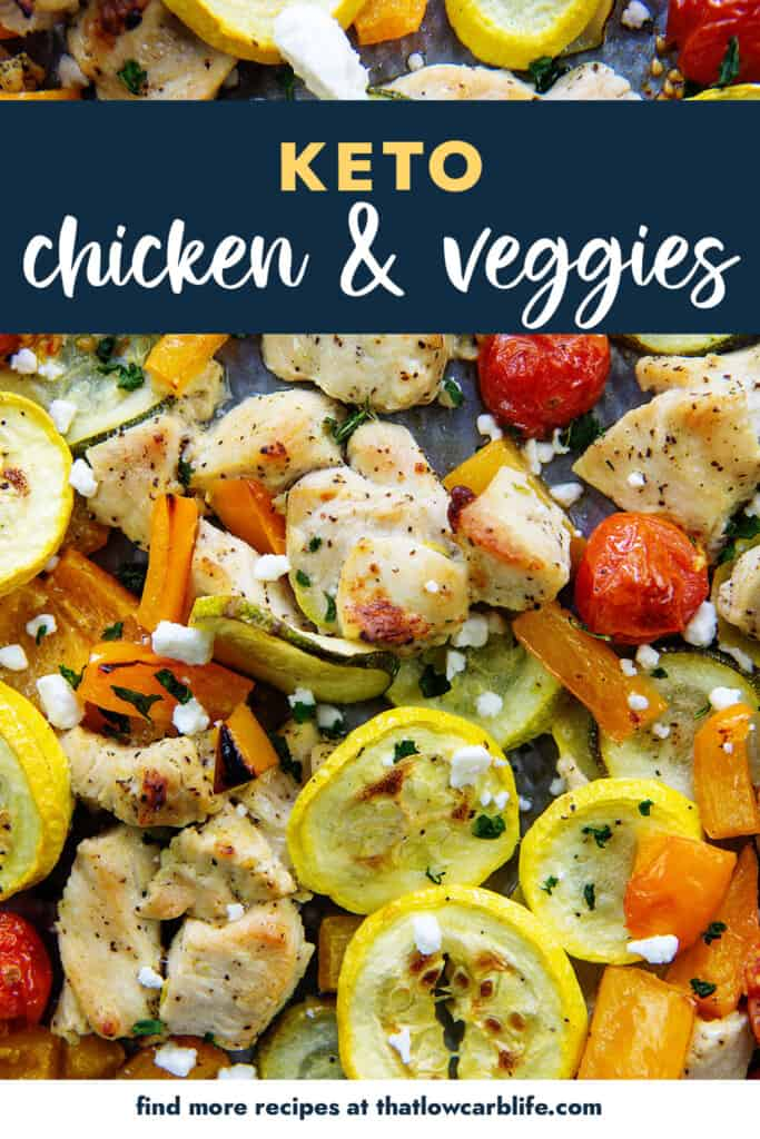 overhead view of chicken and vegetables on sheet pan with text for pinterest.
